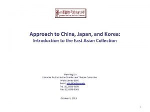 Approach to China Japan and Korea Introduction to