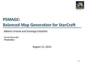 PSMAGE Balanced Map Generation for Star Craft Alberto