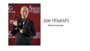 Joe Hisaishi Movie Composer Unit Overview The unit