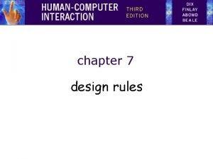 chapter 7 design rules design rules Designing for