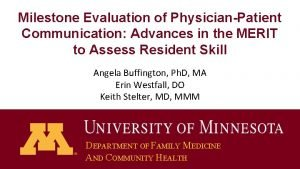 Milestone Evaluation of PhysicianPatient Communication Advances in the