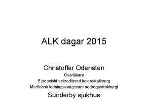 ALK dagar 2015 Christoffer Odensten verlkare Europeiskt ackrediterad