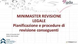 MINIMASTER REVISIONE LEGALE Pianificazione e procedure di revisione