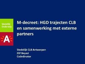 Mdecreet HGD trajecten CLB en samenwerking met externe