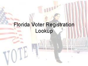 Florida Voter Registration Lookup Voter Lookup Website Provides