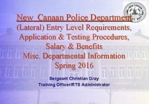 New Canaan Police Department Lateral Entry Level Requirements