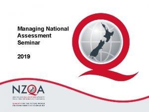 Managing National Assessment Seminar 2019 Seminar Programme Managing