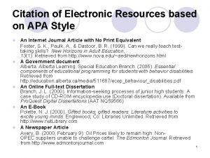 Citation of Electronic Resources based on APA Style