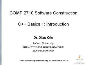 COMP 2710 Software Construction C Basics 1 Introduction