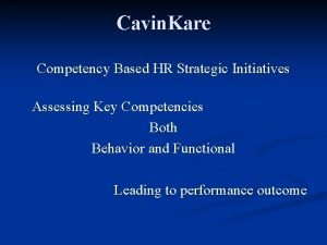 Cavin Kare Competency Based HR Strategic Initiatives Assessing