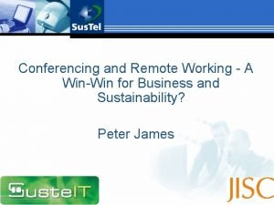 Conferencing and Remote Working A WinWin for Business