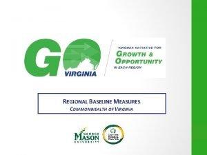 REGIONAL BASELINE MEASURES COMMONWEALTH OF VIRGINIA 2 Commonwealth