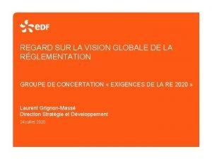 REGARD SUR LA VISION GLOBALE DE LA RGLEMENTATION