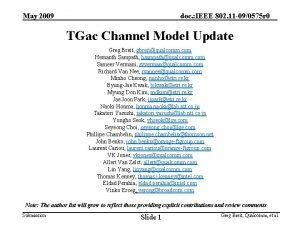 May 2009 doc IEEE 802 11 090575 r