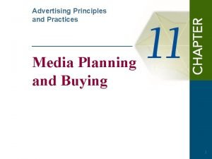 Advertising Principles and Practices Media Planning and Buying