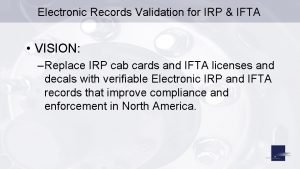 Electronic Records Validation for IRP IFTA VISION Replace