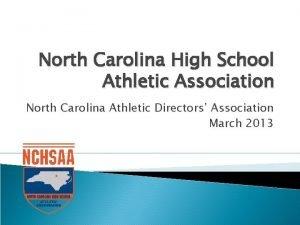 North Carolina High School Athletic Association North Carolina