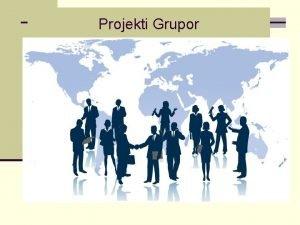 Projekti Grupor PROJEKTI ANALIZA E TREGUT T HUAJ
