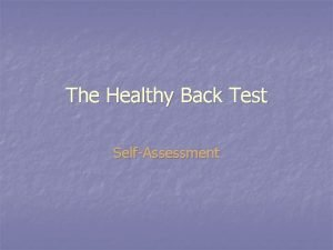 The Healthy Back Test SelfAssessment Test Your Back