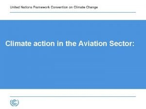 Climate action in the Aviation Sector Overview Climate