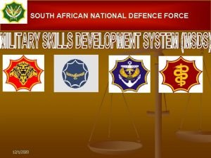 SOUTH AFRICAN NATIONAL DEFENCE FORCE 1212020 AIM n