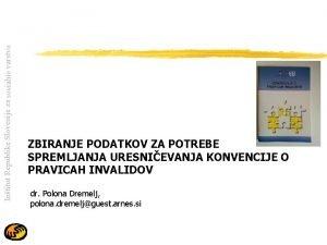 Intitut Republike Slovenije za socialno varstvo ZBIRANJE PODATKOV