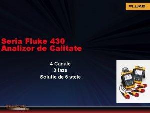 Seria Fluke 430 Analizor de Calitate 4 Canale