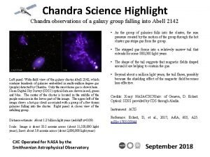 Chandra Science Highlight Chandra observations of a galaxy