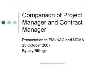 Comparison of Project Manager and Contract Manager Presentation