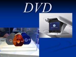 DVD DVD uvod n n Kratica je v