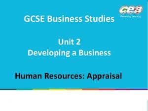 GCSE Business Studies Unit 2 Developing a Business
