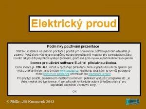 Elektrick proud Podmnky pouvn prezentace Staen instalace na