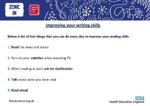 Heading here Improving your writing skills Below is