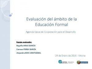 Evaluacin del mbito de la Educacin Formal Agencia