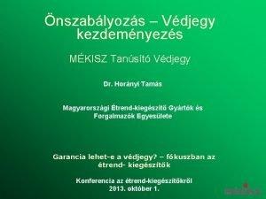 nszablyozs Vdjegy kezdemnyezs MKISZ Tanst Vdjegy Dr Hornyi
