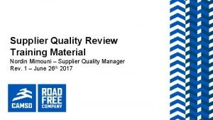 Supplier Quality Review Training Material Nordin Mimouni Supplier