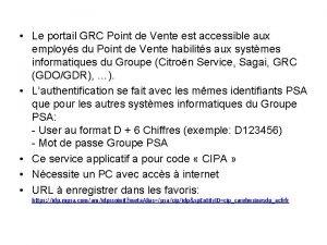Le portail GRC Point de Vente est accessible
