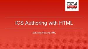 ICS Authoring with HTML Authoring ICS using HTML
