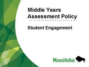 Middle Years Assessment Policy Student Engagement Advance Organizer