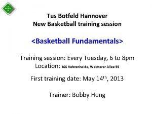 Tus Botfeld Hannover New Basketball training session Basketball