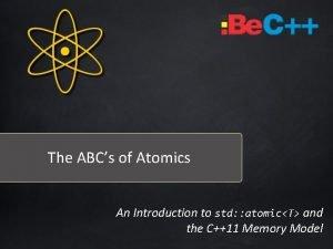 The ABCs of Atomics An Introduction to std