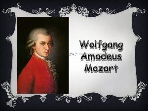 Wolfgang Amadeus Mozart v Wolfgang Amadeusz Mozart austriacki
