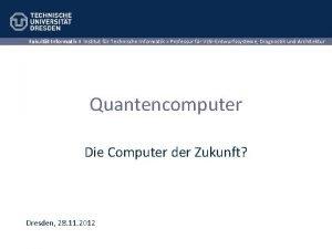 Fakultt Informatik Institut fr Technische Informatik Professur fr