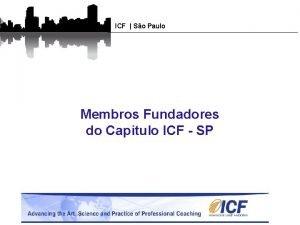 ICF So Paulo Membros Fundadores do Capitulo ICF