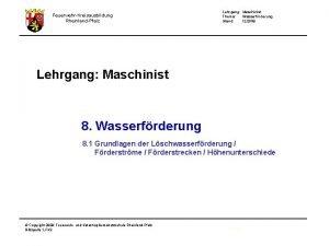 FeuerwehrKreisausbildung RheinlandPfalz Lehrgang Maschinist Thema Wasserfrderung Stand 122008