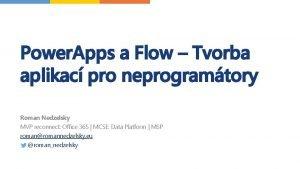 Power Apps a Flow Tvorba aplikac pro neprogramtory