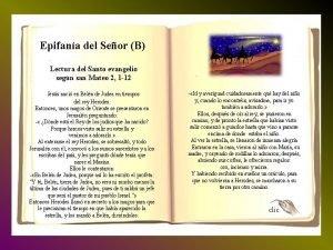 Epifana del Seor B Lectura del Santo evangelio