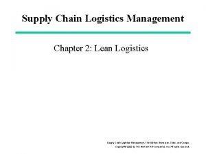 Supply Chain Logistics Management Chapter 2 Lean Logistics
