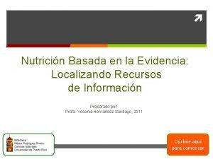 Nutricin Basada en la Evidencia Localizando Recursos de