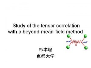 Study of the tensor correlation with a beyondmeanfield